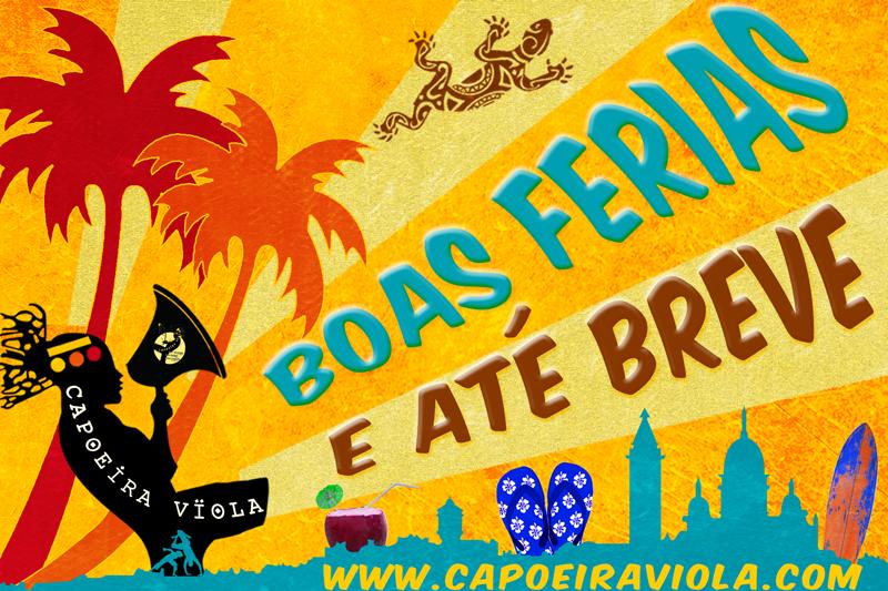 bonnes-vacances-dété2020-CapoeiraViola